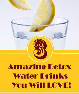 3 QUICK AND EASY DETOX WATER DRINKS YOU WILL LOVE!