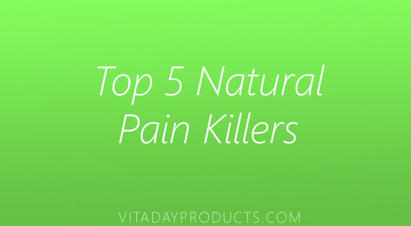 Top 5 Natural Pain Killers To Relieve Your Pain