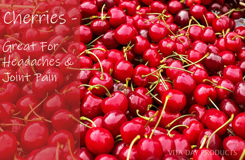 Cherries for Headaches and Joint Pain