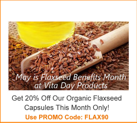 May is Flaxseed Month at Vita Day Products