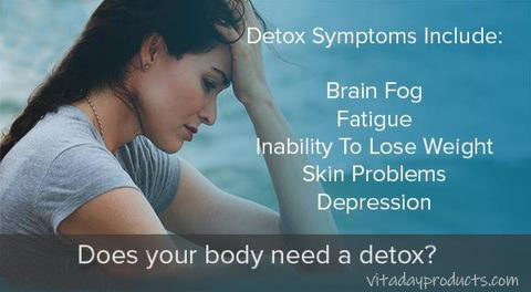 5 Detox Symptoms You Should Not Ignore – Vita Day Products