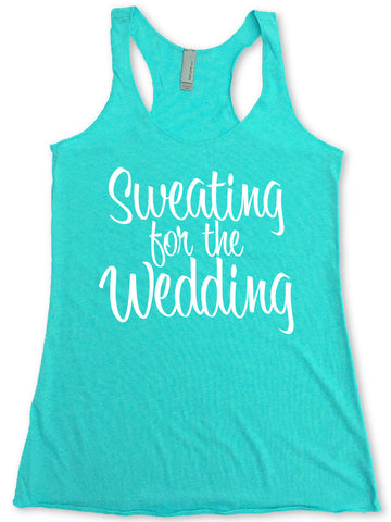 Sweating for the Wedding Tank Top Fitness Running