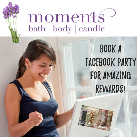 Host a Facebook Party with Bath, Body, Candle Moments