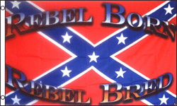 3x5 SUPER POLY REBEL BORN REBEL BRED REBEL FLAG