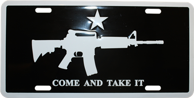 "M4 Come & Take It (Black) Aluminum License Plate (Auto Tag). Approx. 6""x12""."