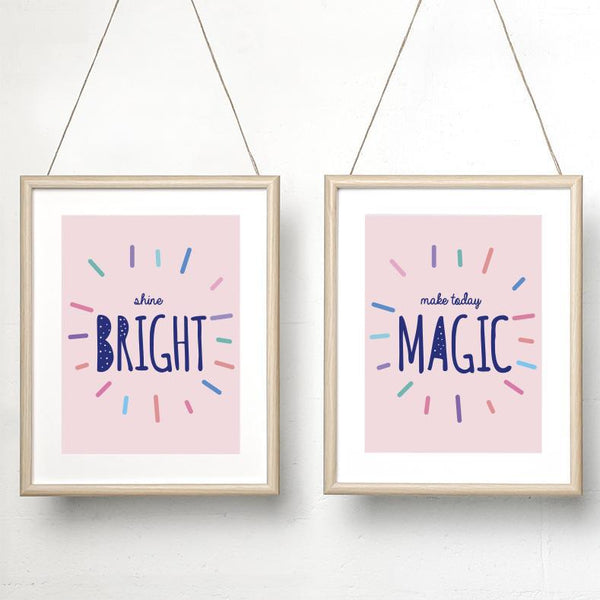 Shine bright / Make today magic print set