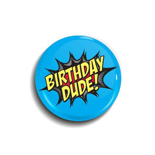 Birthday Dude button badge