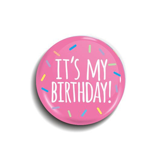 It's my birthday! button badge
