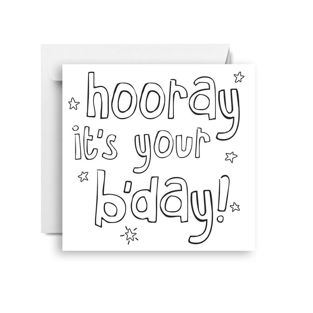 Hooray it's your b'day - colour in (small)