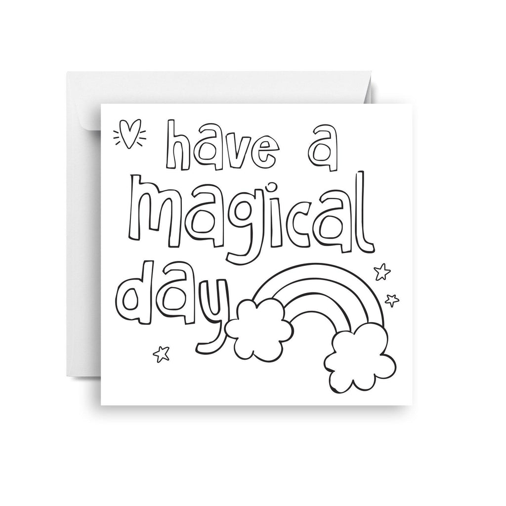 Have a magical day - colour in (small)
