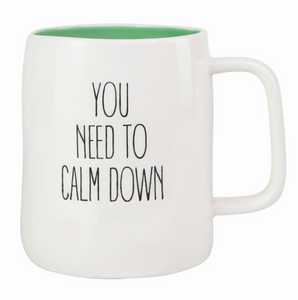 You Need to Calm Down Mug - Shoppe3130