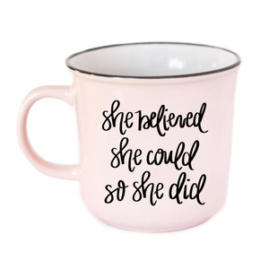 She Believed She Could Campfire Coffee Mug