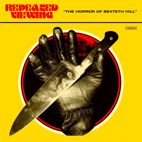Repeated Viewing - The Horror of Bexteth Hill 7""