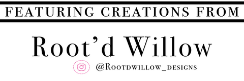 rootdwillow_designs/
