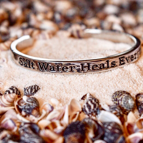 Salt Water Heals Everything Cuff Bracelet