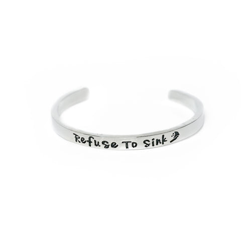 Refuse To Sink Cuff Bracelet