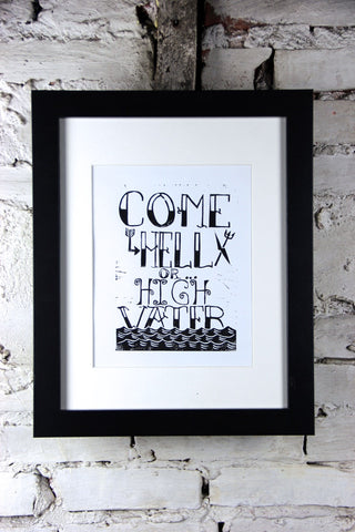 Come Hell or High Water-blockprint