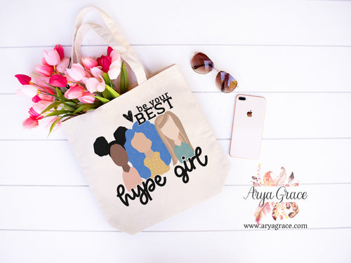 Be Your Best Hype Girl Canvas Tote