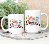Coffee a Day Keeps the Grumpy Away Coffee Mug