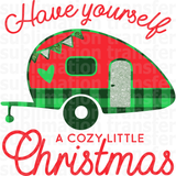 Have Yourself a Cozy Little Christmas Sublimation Transfer