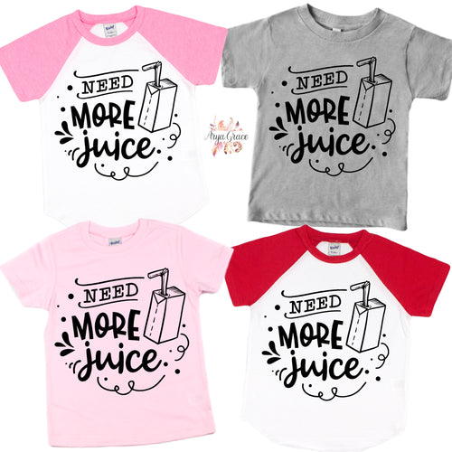 Need More Juice Graphic Tee (Infant, Toddler & Youth)