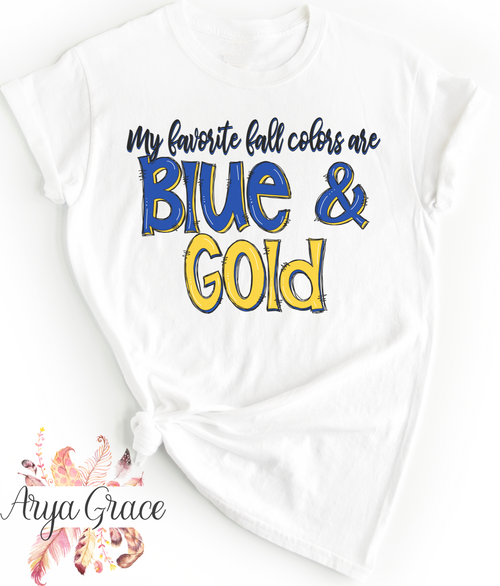 My Favorite Fall Colors are Blue & Gold Graphic Tee