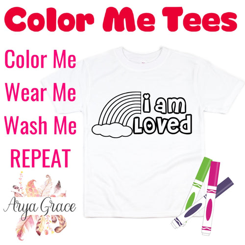 I am Loved Color Me💙Graphic Tee {Toddler/Youth Sizing}