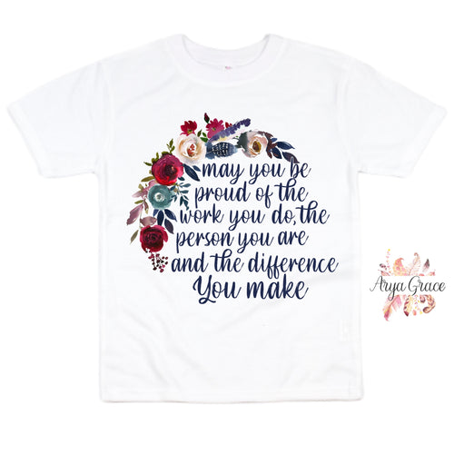 Floral {May You Be Proud} Graphic Tee