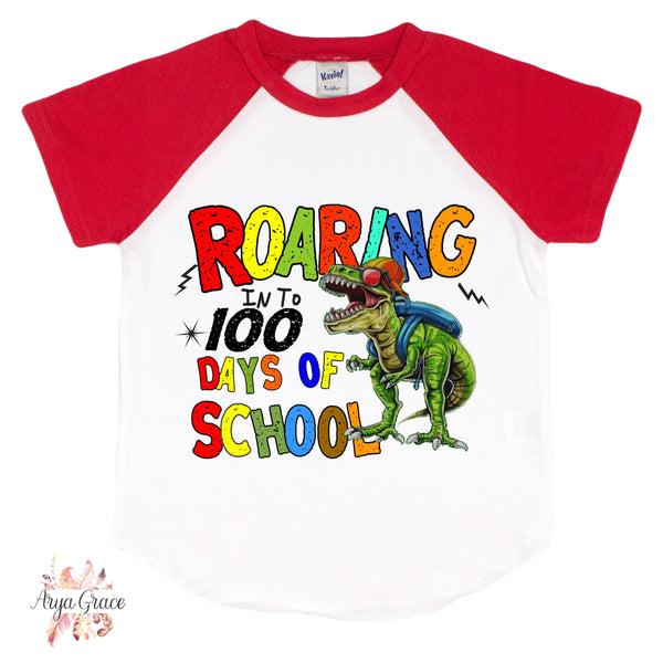 Roaring Into 100 Days of School Graphic Tee