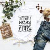 Thankful Blessed and Kind of a Mess Graphic Tee