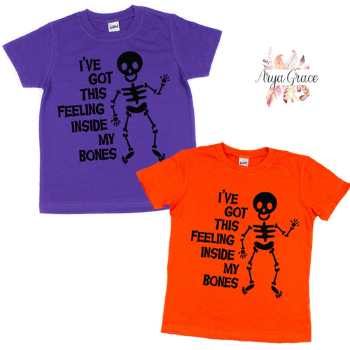 """I've got this Feeling in my Bones Graphic Tee {Purple or Orange}"