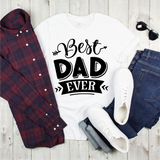 Best Dad Ever Graphic Tee {Adult}