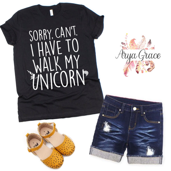 Sorry. Can't. I Have To Walk My Unicorn Graphic Tee {Toddler/Youth Sizing}