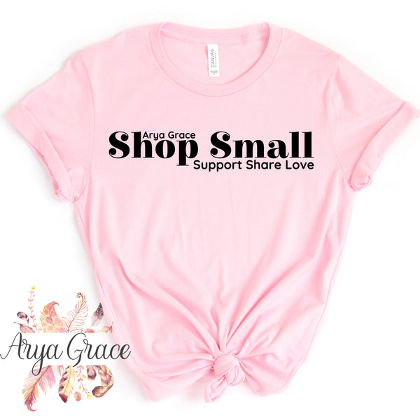 Shop Small❤️Support❤️Share❤️Love Graphic Tee {Adult Sizing}