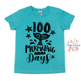 100 Mermazing Days Graphic Tee
