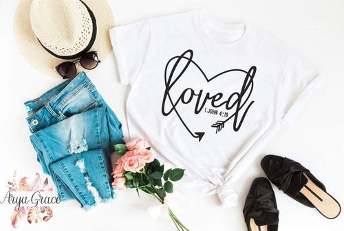 Loved {1 John 4:19} Graphic Tee