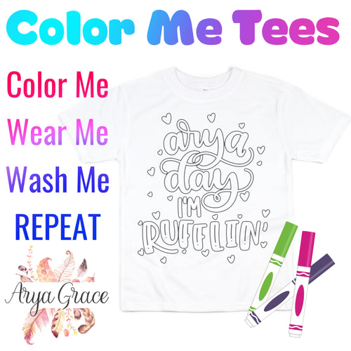 Arya Day I'm Rufflin' Color Me💙Graphic Tee {Toddler/Youth Sizing}