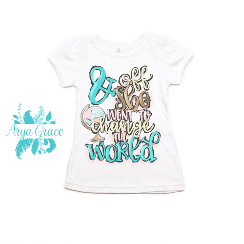 & Off She Went to Change the World Graphic Tee