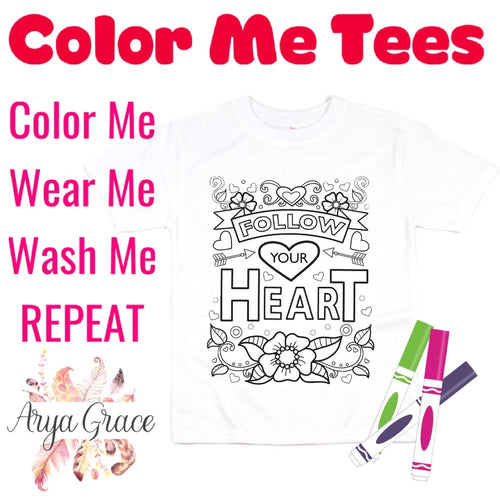 Follow Your Heart Color Me💙Graphic Tee {Toddler/Youth Sizing}