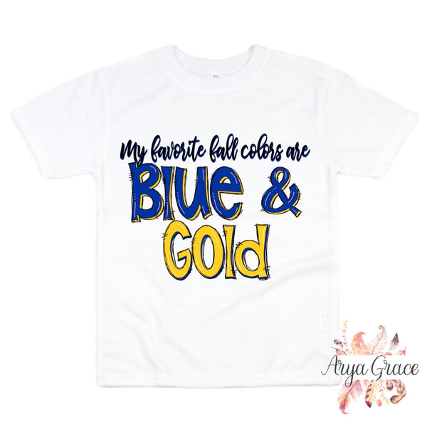 My Favorite Colors are Blue & Gold Graphic Tee {Infant/Toddler/Youth}