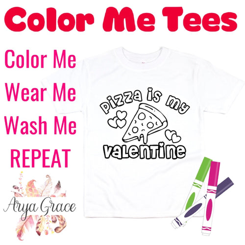 Pizza is my Valentine Color Me💙Graphic Tee {Toddler/Youth Sizing}