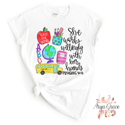 She Works Willingly With Her Hands Graphic Tee