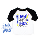 Hey Pre-K Hey {BOY} Graphic Tee