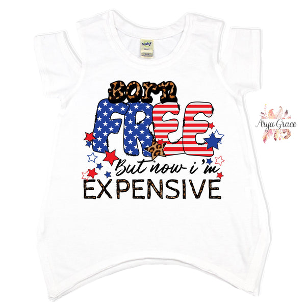 Born Free But Now I'm expensive Graphic Tee {Infant./Toddler/Youth}