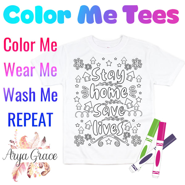 Stay Home Save Lives Color Me💙Graphic Tee {Toddler/Youth Sizing}