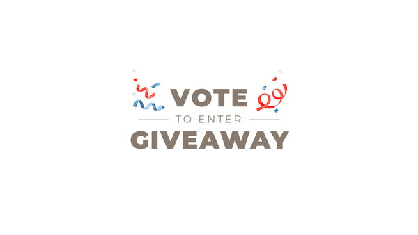 Vote-Enter-Win to Get Your Voting Warm-Up