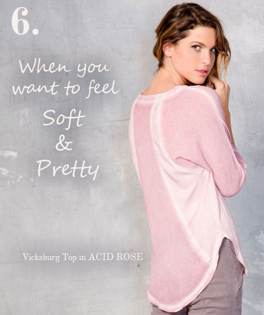 When you want to feel Soft & Pretty