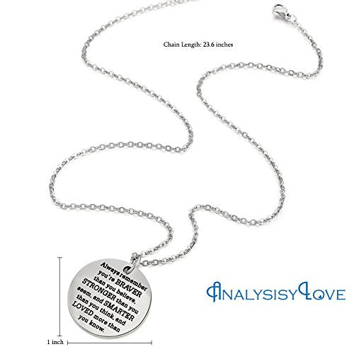 Inspirational Jewelry Necklace Gift for Women Girls by AnalysisyLove - You Are Braver Stronger Smarter Than You Think