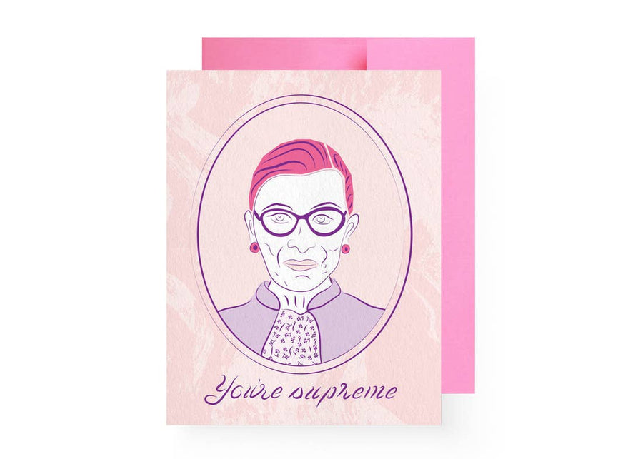 You're Supreme Ruth Bader Ginsburg Card - PERSU COLLECTION