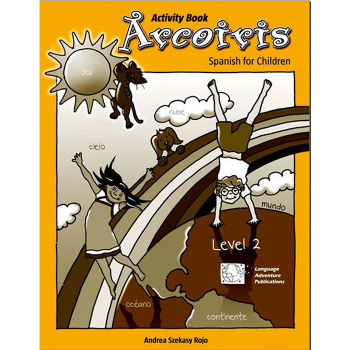 Arcoiris Level 2 Spanish Activity Book